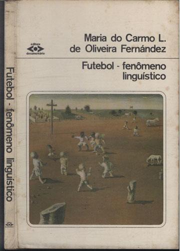 Futebol - Fenômeno Linguistico