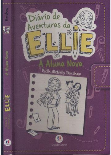 Diário de Aventuras da Ellie - A Aluna Nova