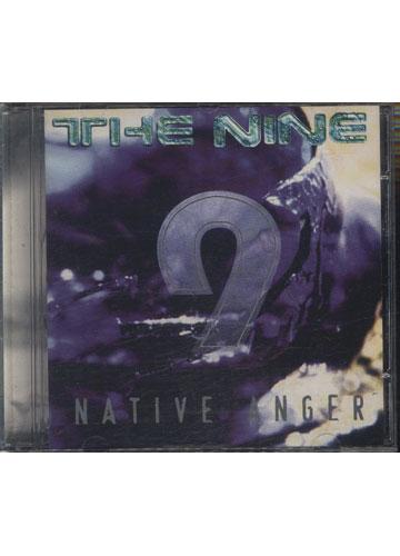 The Nine - Native Anger