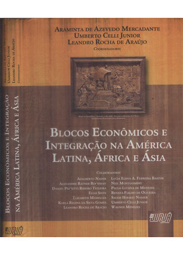 Blocos Econômicos e Integração na América Latina África e Ásia