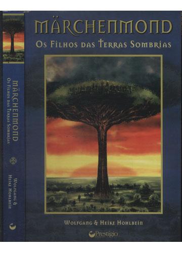 Märchenmond - Os Filhos das Terras Sombrias