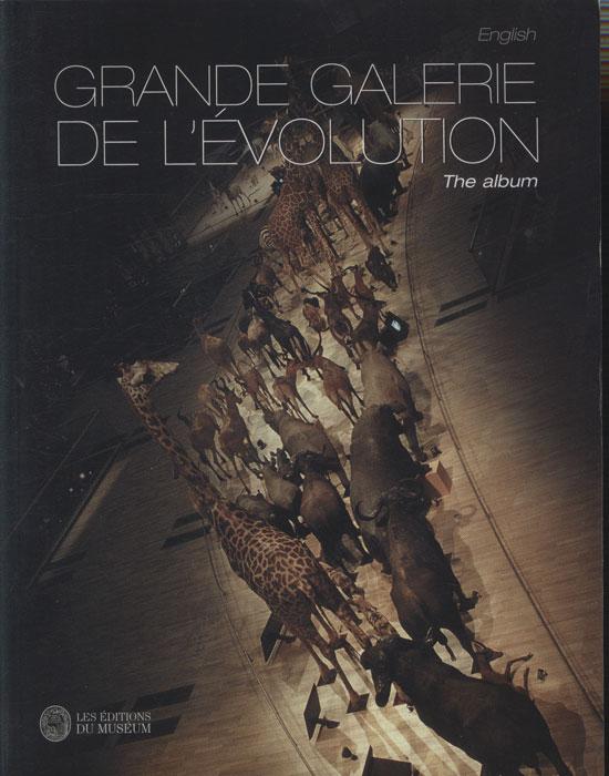 Grande Galerie de L'Évolution - The Album