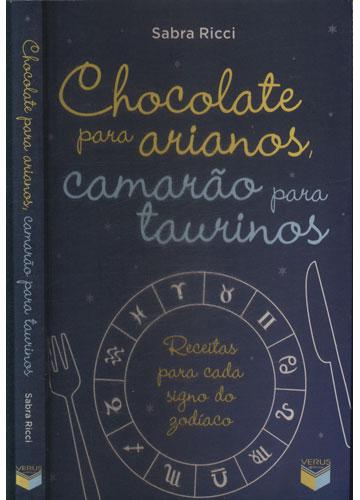 Chocolate Para Arianos - Camarão Para Taurinos