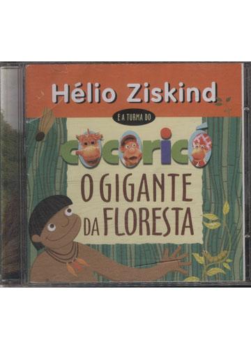 Hélio Ziskind e a Turma do Cocoricó - O Gigante da Floresta