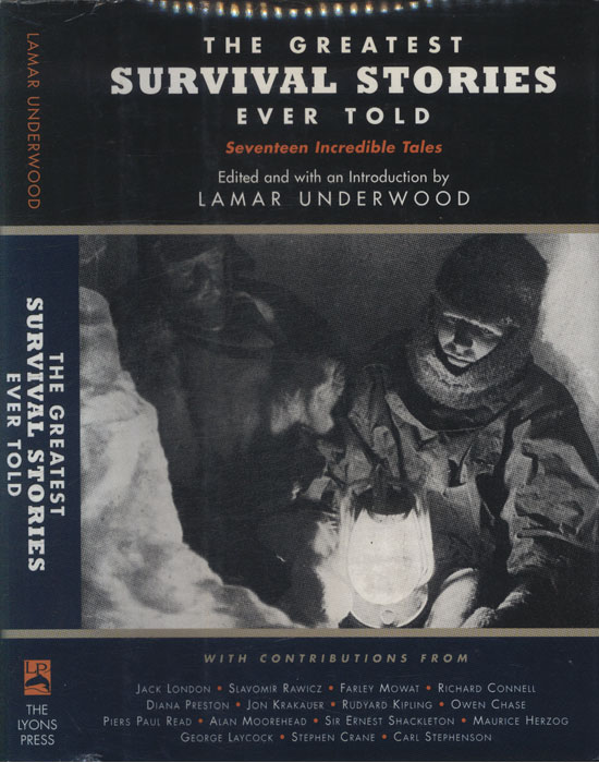 The Greatest Survival Stories Ever Told
