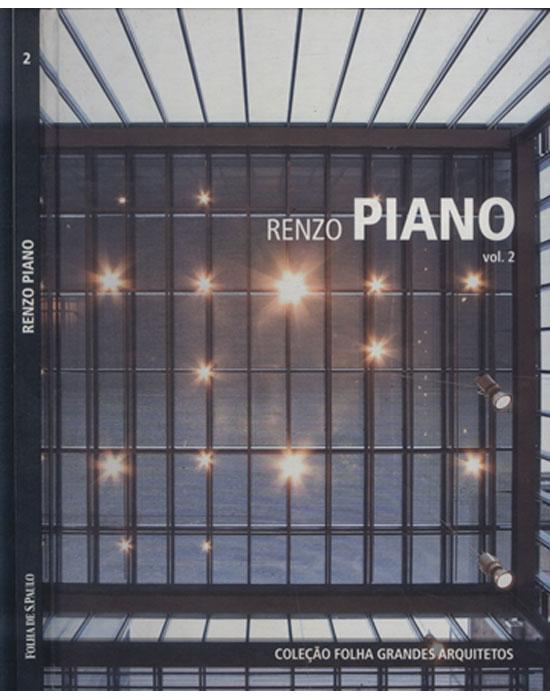 Renzo Piano - Coleção Folha Grandes Arquitetos - Volume 2