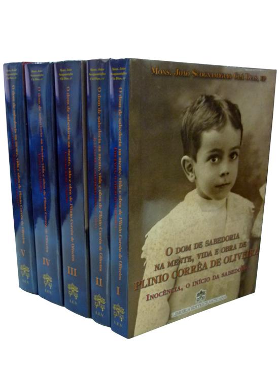 O Dom de Sabedoria na Mente Vida e Obra de Plinio Corrêa de Oliveira - 5 Volumes