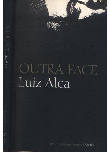 Livro - Outra Face - Sebo do Messias