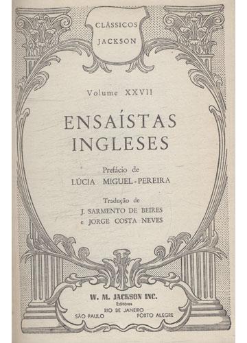 Clássicos Jackson - Volume XXVII - Ensaístas Ingleses