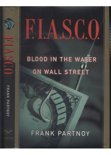 F.I.A.S.C.O. - Blood in the Water on Wall Street