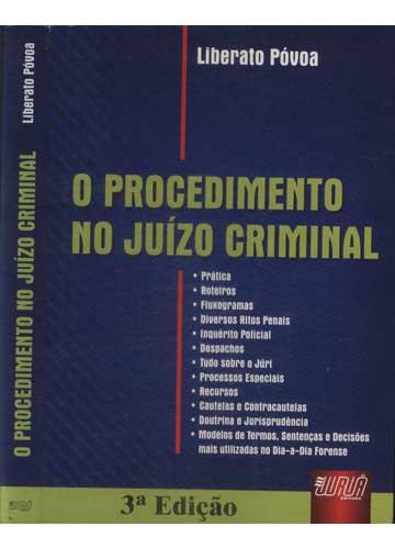 O Procedimento no Juízo Criminal