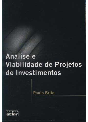 Análise e Viabilidade de Projetos de Investimentos