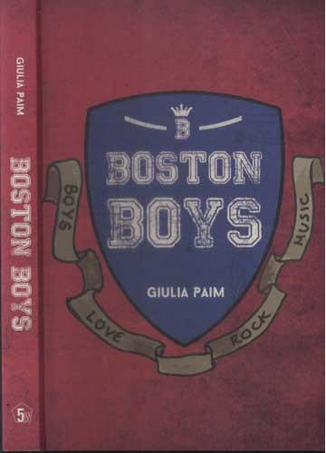 Boston Boys - Com Dedicatória da Autora