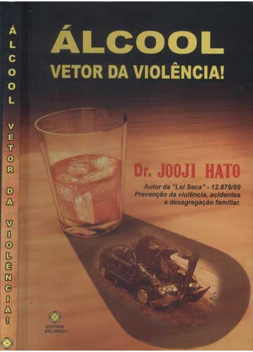 Álcool Vetor da Violência