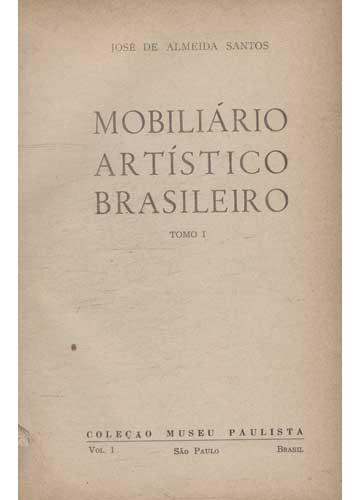 Mobiliário Artistico Brasileiro - 3 Volumes em 1