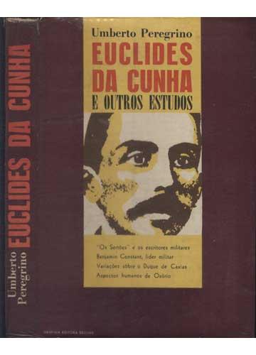 Euclides da Cunha e Outros Estudos