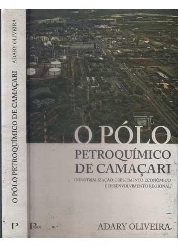 O Pólo Petroquímico de Camaçari