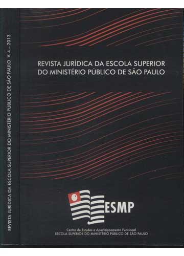 Revista Jurídica da Escola Superior do Ministério Público de São Paulo - Volume 4 - 2013