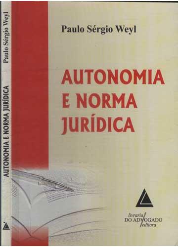 Autonomia e Norma Jurídica
