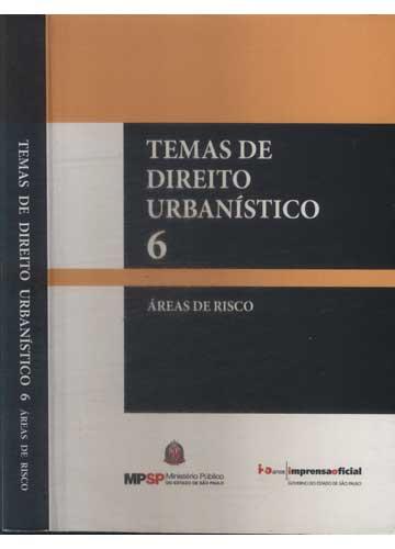 Temas de Direito Urbanístico - Volume 6
