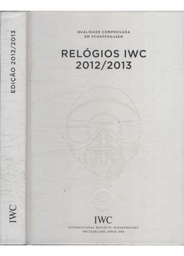 IWC - Edição 2012/2013 - Relógios IWC