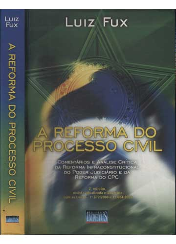A Reforma do Processo Civil