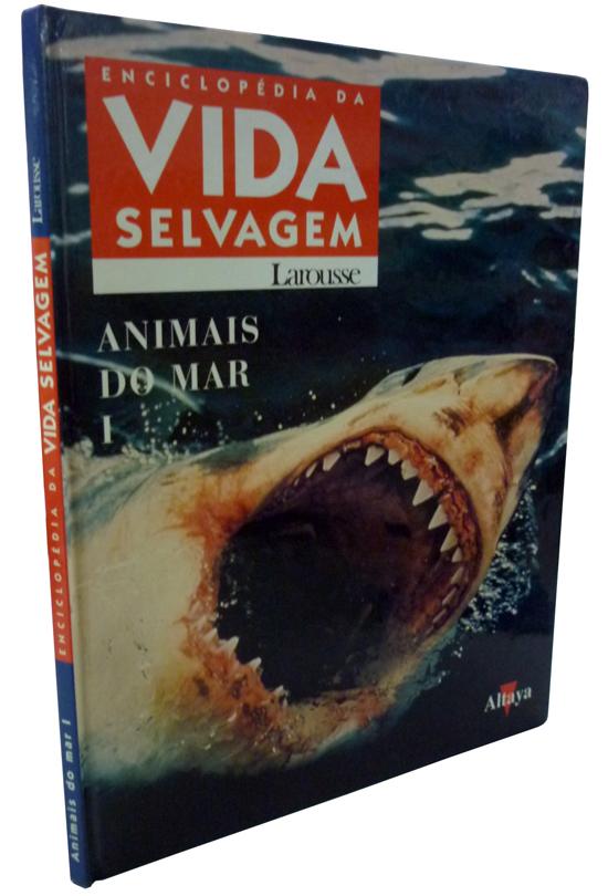 Enciclopédia da Vida Selvagem - Animais do Mar I