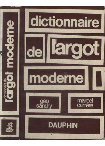 Dictionnaire de L'Argot Moderne