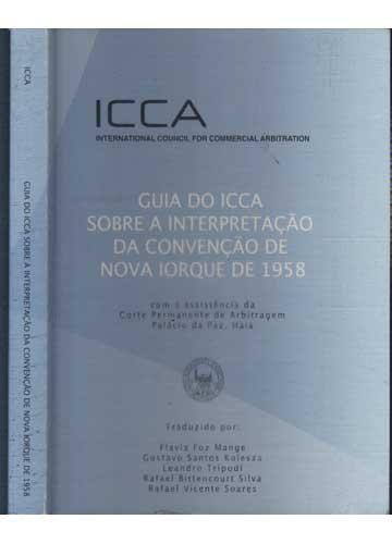 Guia do ICCA Sobre a Interpretação da Convenção de Nova Iorque de 1958