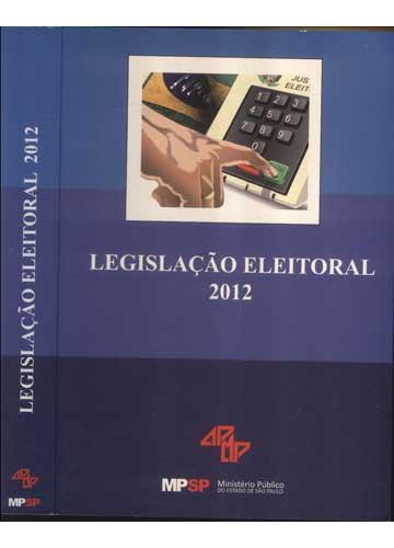 Legislação Eleitoral 2012