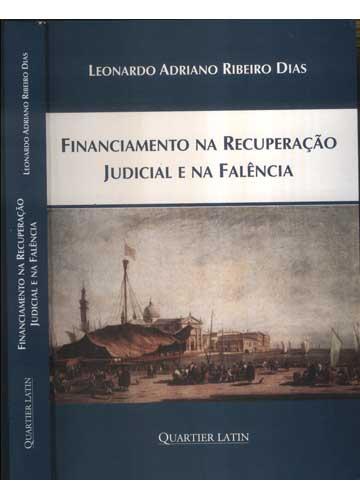 Financiamento na Recuperação Judicial e na Falência