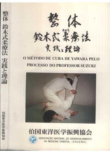 O Método de Cura de Yawara pelo Processo do Professor Suzuki