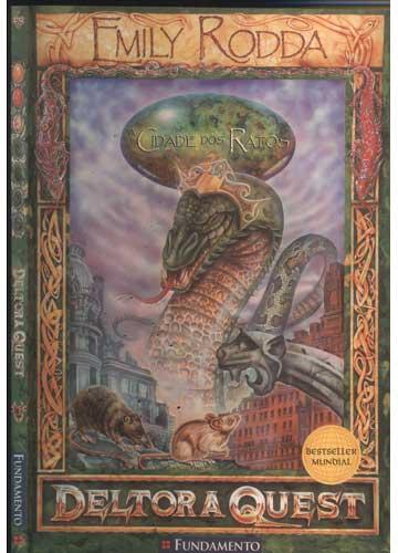 Deltora Quest - Volume 3 - A Cidade dos Ratos