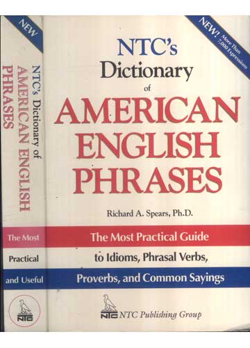 NTC´s Dictionary of American English Phrases - The Most Pratical and Useful