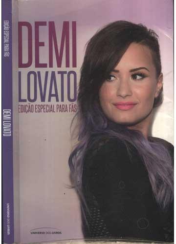 Demi Lovato - Edição Especial para Fãs