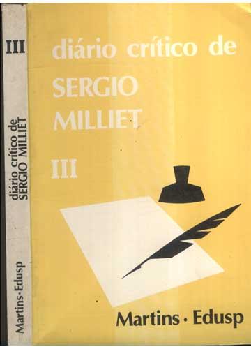 Diário Crítico de Sergio Milliet - Volume 3