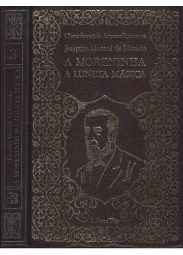 A Moreninha / A Luneta Mágica