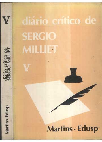 Diário Crítico de Sergio Milliet - Volume V