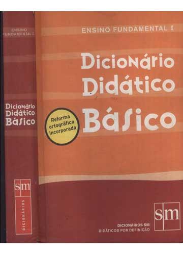 Dicionário Didático Básico - Ensino Fundamental I