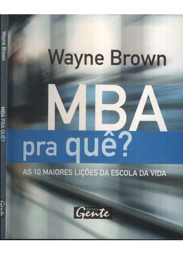 MBA pra quê?