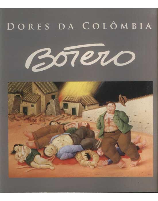 Dores da Colômbia - Botero