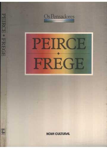 Peirce / Frege - Os Pensadores