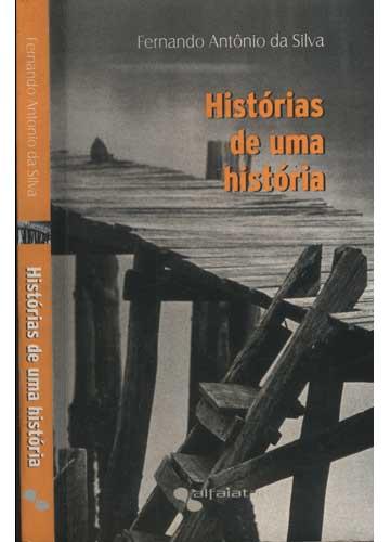 Histórias de Uma História - Com Dedicatória do Autor