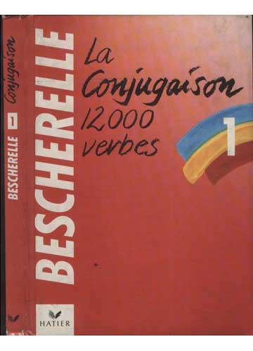 Bescherelle - Volume 1 - Conjugaison