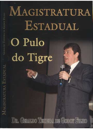 Magistratura Estadual - O Pulo do Tigre
