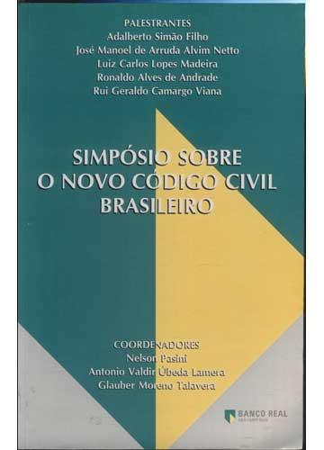 Simpósio Sobre o Novo Código Civil Brasileiro