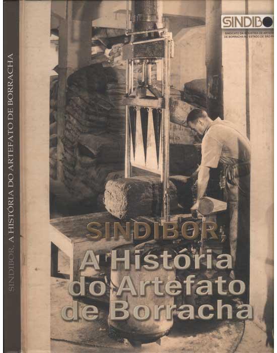 A História do Artefato de Borracha