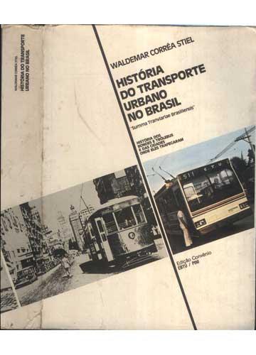 A História do Transporte Urbano no Brasil