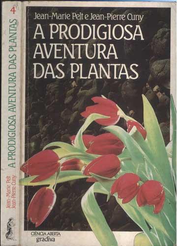A Prodigiosa Aventura das Plantas