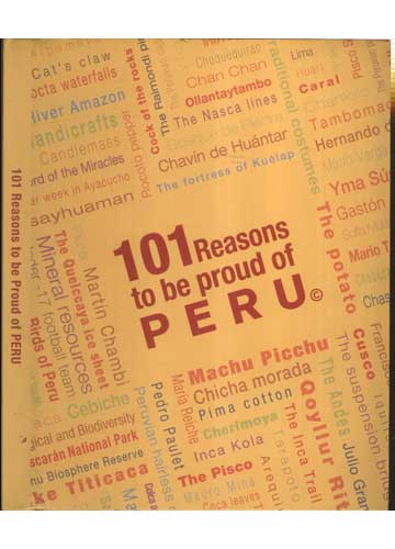 101 Reasons to Be Proud Of Peru